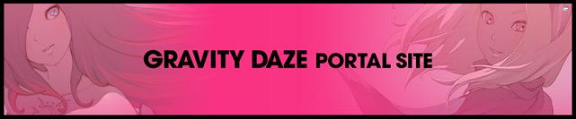 GRAVITY DAZE PORTAL SITE